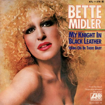Audio: Bette Midler - My Knight In Black Leather (Disco Single Noise Redux) - Rare MP3