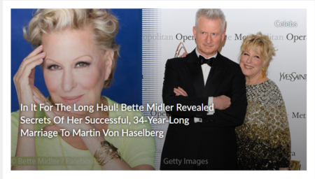 Bette Midler Revealed Secrets Of Her Successful, 34-Year-Long Marriage To Martin Von Haselberg
