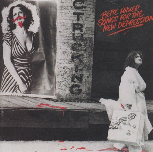 bette midler - songs for the new depression