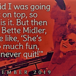 Photo Quote: A Little Quote From Pink About Bette Midler