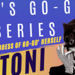 Register For Toni Basil's 60's Go-Go Webinar Zoom Series For Sunday, July 19, 2020 Today!