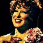 Video: Everything's Coming Up Roses - from 'Gypsy' - Bette Midler