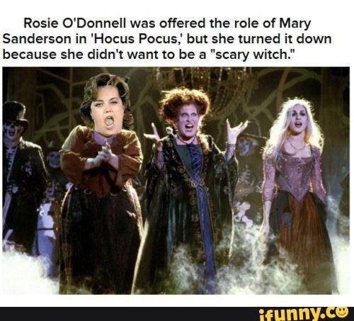 Rosie skipped on being in Hocus Pocus